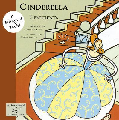 Cinderella/Cenicienta By Boada, Francesc/ Fransoy, Monse (ILT)/ Perrault, Charles
